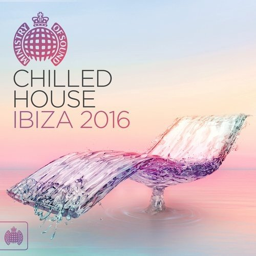 VA - Chilled House Ibiza 2016 (Ministry Of Sound)