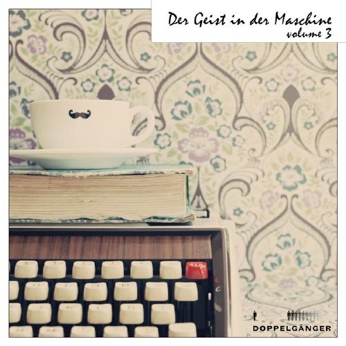 VA - Der Geist In Der Maschine Vol 3 (2016)