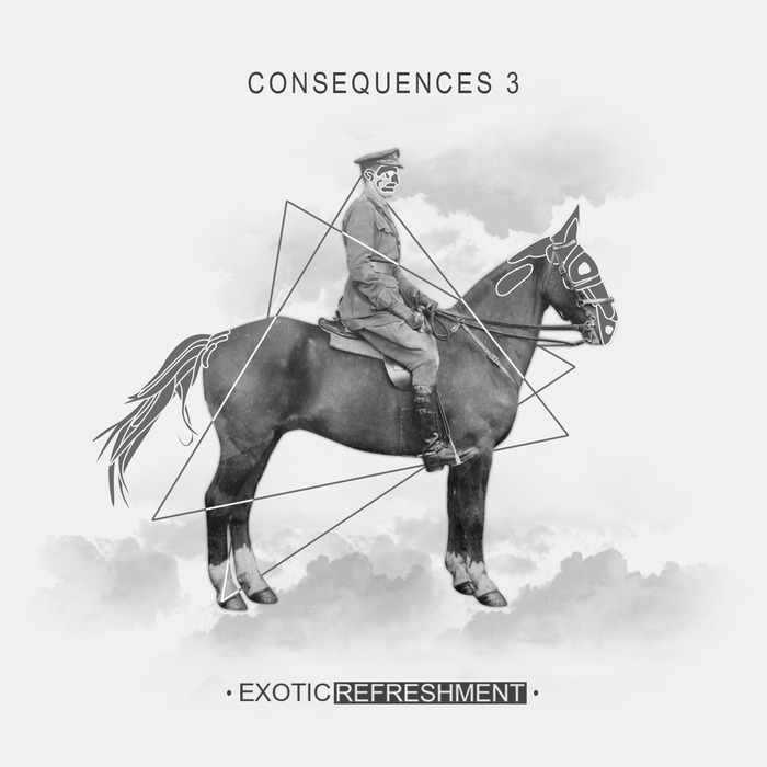 VA - Exotic Refreshment: Consequences 1, 2 and 3 2016