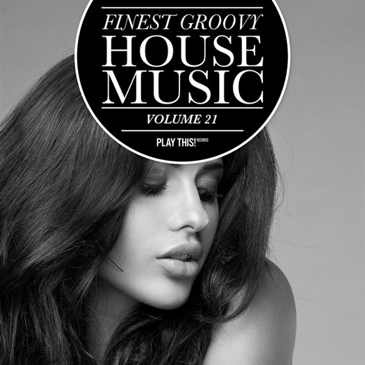 VA - Finest Groovy House Music, Vol. 21 (2016).