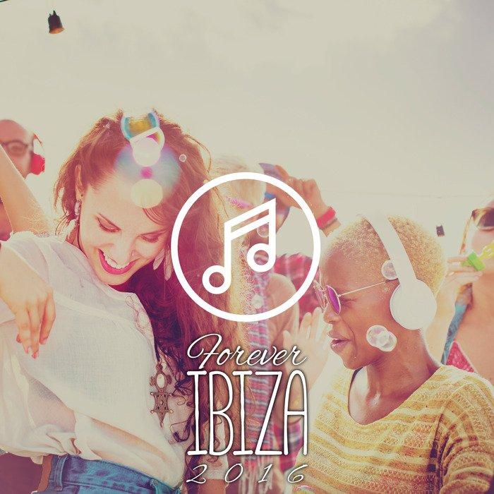 VA - Forever Ibiza 2016