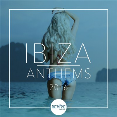 VA - IBIZA Anthems 2016