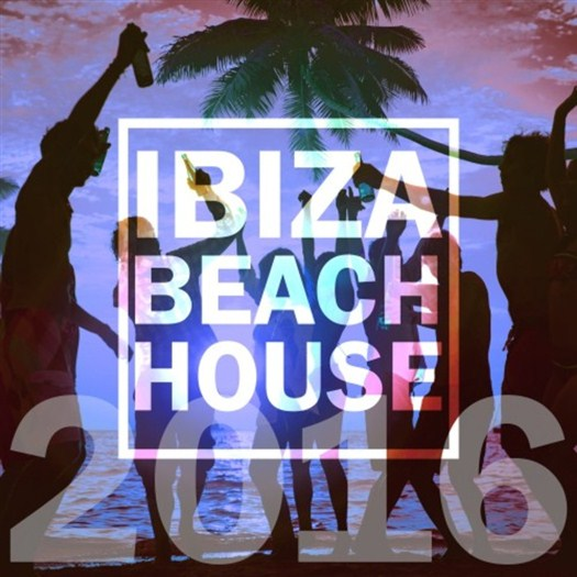 VA - Ibiza Beach House 2016