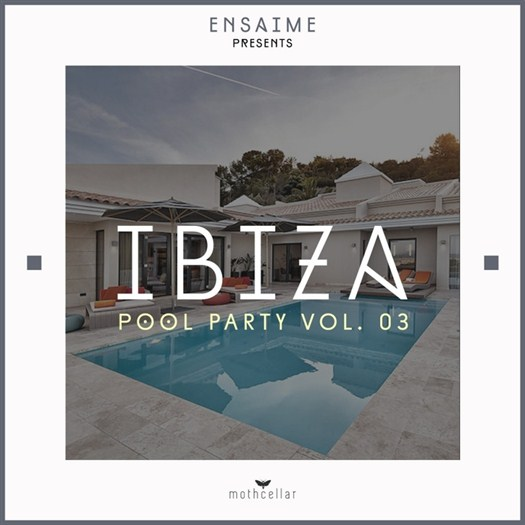VA - Ibiza Pool Party, Vol. 03 (2016)