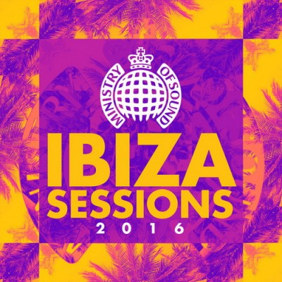 VA - Ibiza Sessions 2016 - Ministry of Sound [MOS193DEINT]