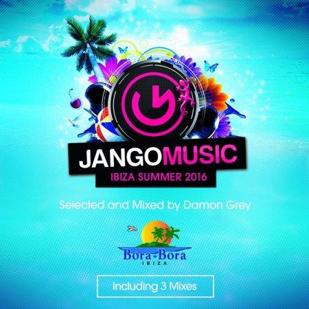 VA - Jango Music - Bora Bora Ibiza Summer 2016