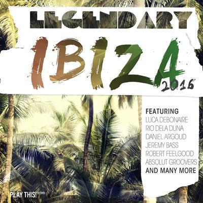 VA - Legendary Ibiza 2016