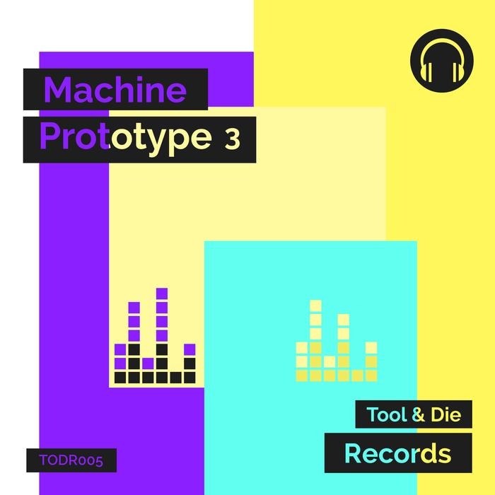 VA - Machine Prototype 3 (2016)