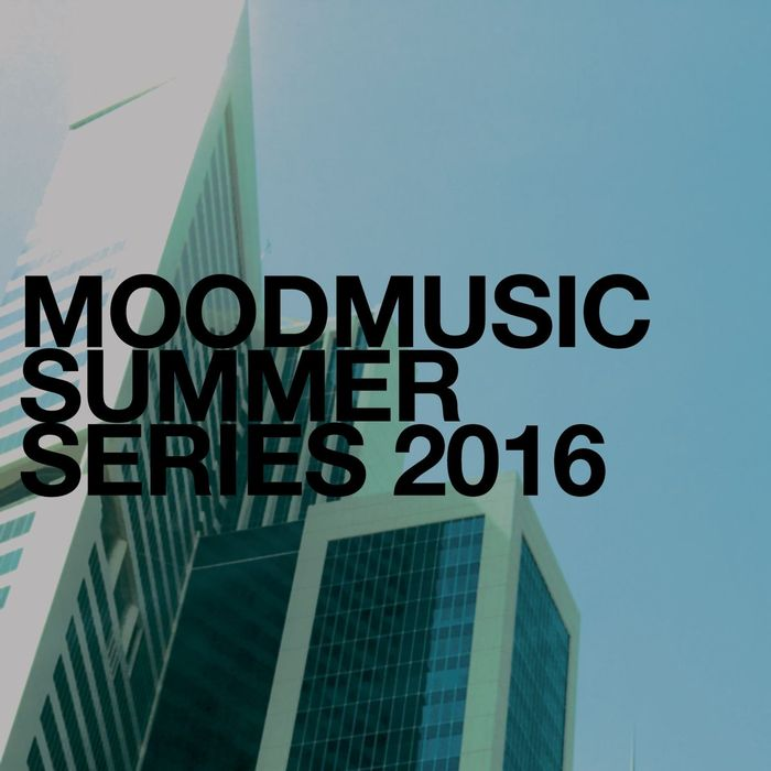 VA - Moodmusic Summer Series 2016 (2016)