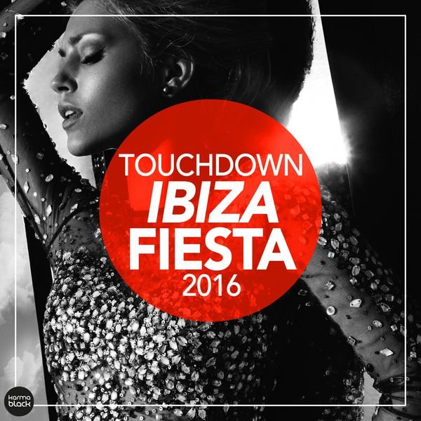 VA - Touchdown IBIZA FIESTA 2016