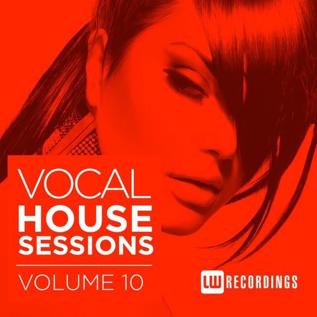 VA - Vocal House Sessions, Vol. 10 (2016)