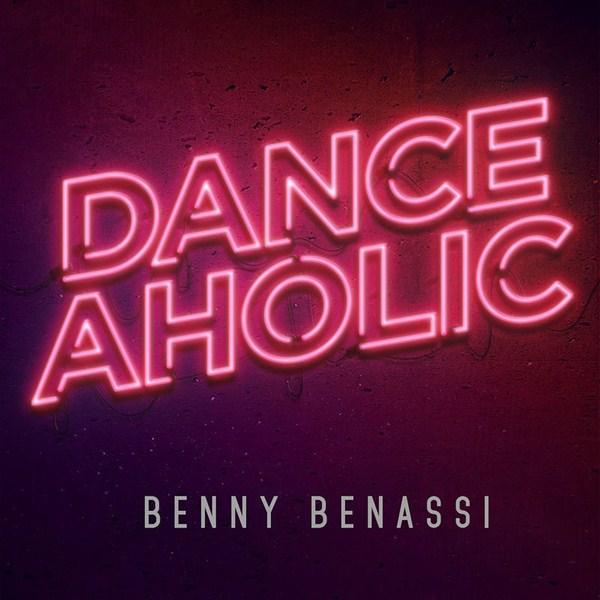 Benny Benassi - Danceaholic (2016)