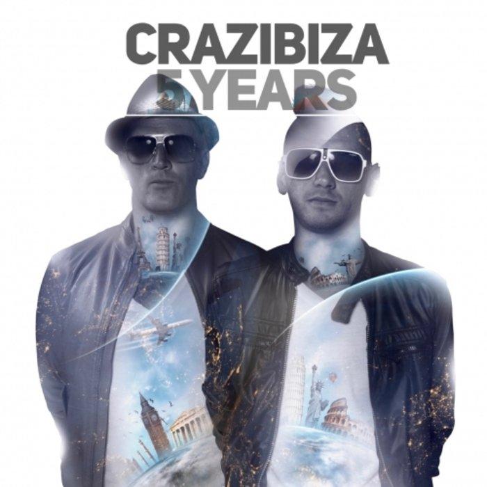 Crazibiza - Crazibiza 5 Years