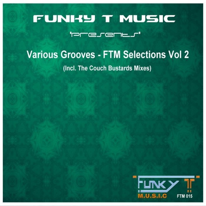 DJ Funky T – Various Grooves: FTM Selections Vol 2 (2016)