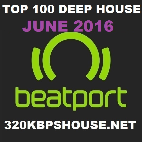 JUNE-TOP-100 DEEP HOUSE-2016