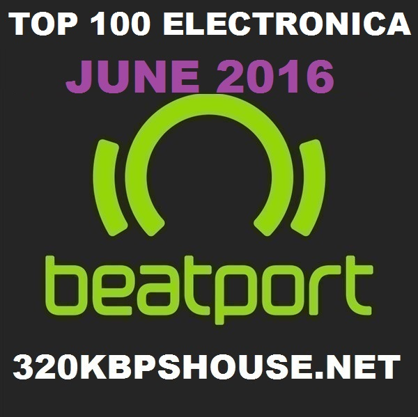 JUNE-TOP-100 ELECTRONICA 2016