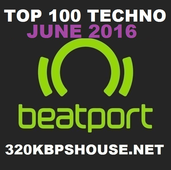 JUNE-TOP-100 TECHNO-DOWNLOAD-2016