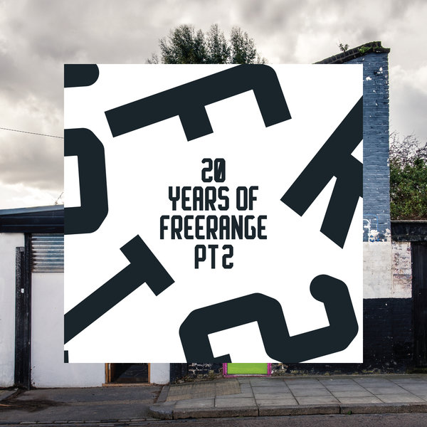 VA - 20 Years of Freerange Pt. Two - [Freerange]