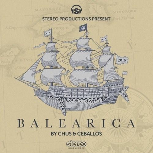 VA - Balearica 2016 By Chus & Ceballos (2016)