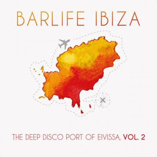VA - Barlife Ibiza The Deep Disco Port of Eivissa Vol.2 (2016)