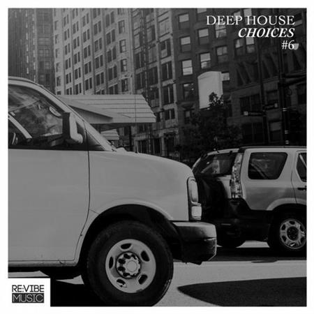 VA - Deep House Choices, Vol. 6 (2016)