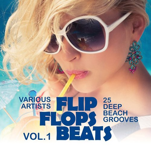 VA - Flip Flops Beats 25 Deep Beach Grooves Vol.1 (2016)