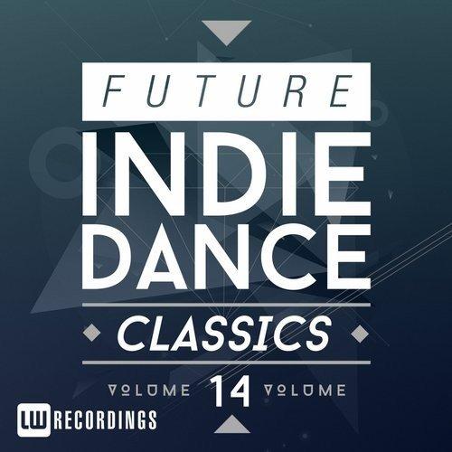 VA - Future Indie Dance Classics, Vol. 14 (2016)