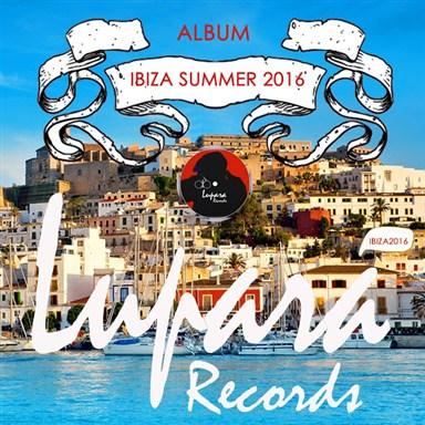 VA - IBIZA SUMMER 2016 - [Lupara Records]