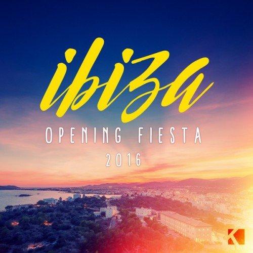 VA - Ibiza Opening Fiesta 2016