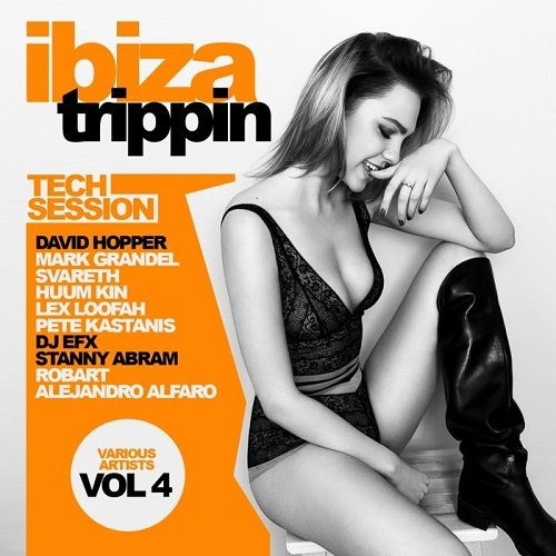 VA - Ibiza Trippin Vol 4 Tech Session (2016)