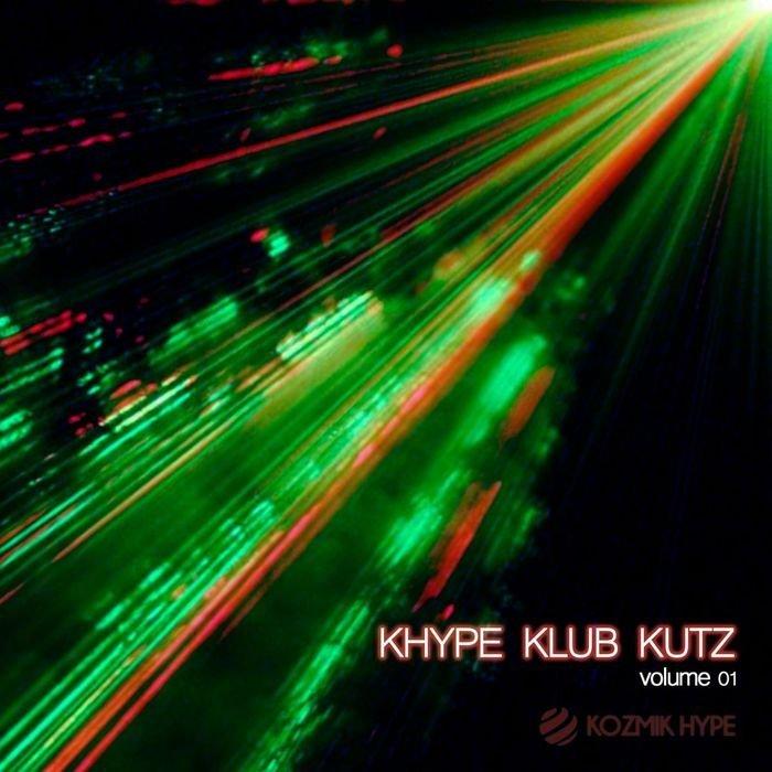 VA - Khype Klub Kutz, Vol. 1 (2016)