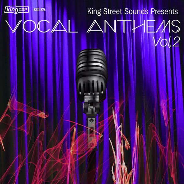 VA - King Street Sounds Presents Vocal Anthems, Vol. 2 (2016)