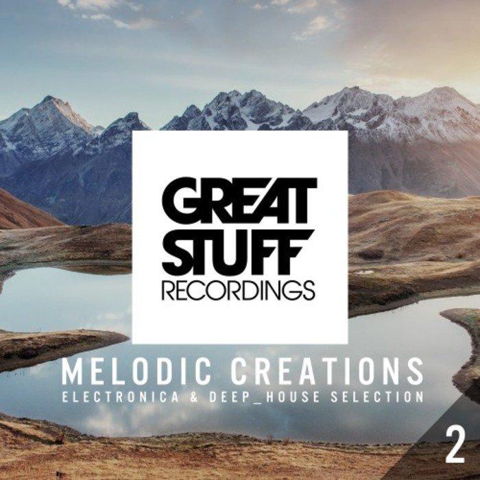 VA - Melodic Creations Vol 2 (2016)