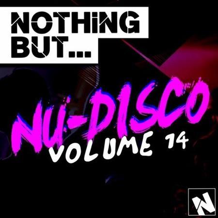 VA - Nothing But... Nu-Disco, Vol. 14 (2016).