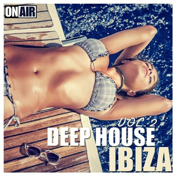 VA - On Air Deep House Ibiza, Vol. 2 (2016)