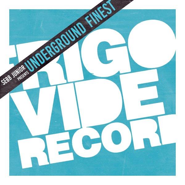 VA - Sebb Junior presents Underground Finest - [Frigo Vide Records] (2016)