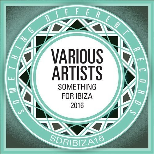 VA - Something For Ibiza 2016