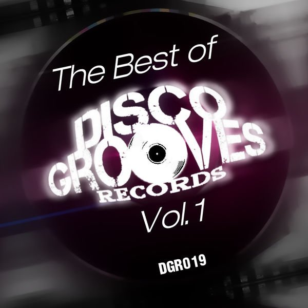 VA - The Best of Disco Grooves Records, Vol. 1 (2016)