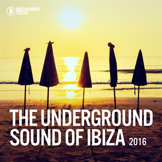 VA - The Underground Sound of Ibiza 2016