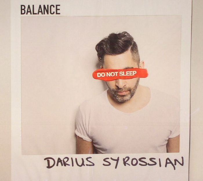 Darius Syrossian - Balance Presents Do Not Sleep (2016)