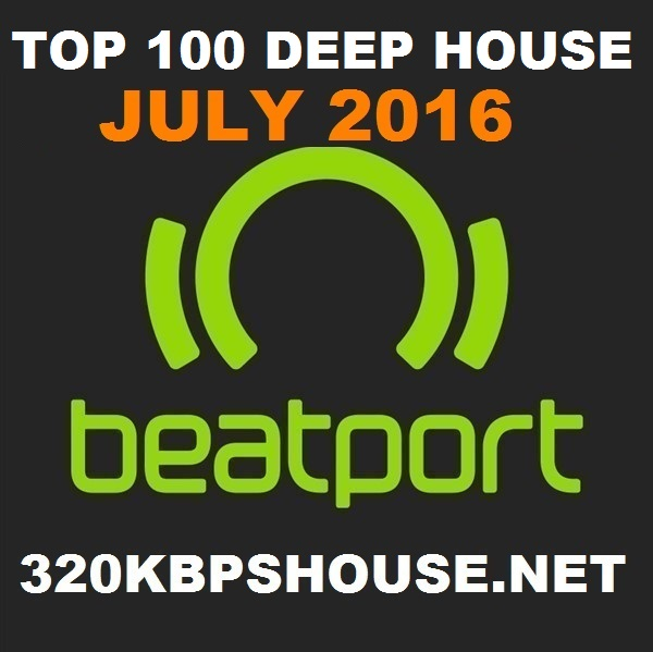 JULY-TOP-100-DOWNLOAD DEEP HOUSE-2016