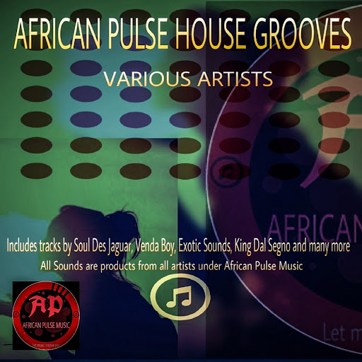 VA - African Pulse House Grooves - [African Pulse Music]