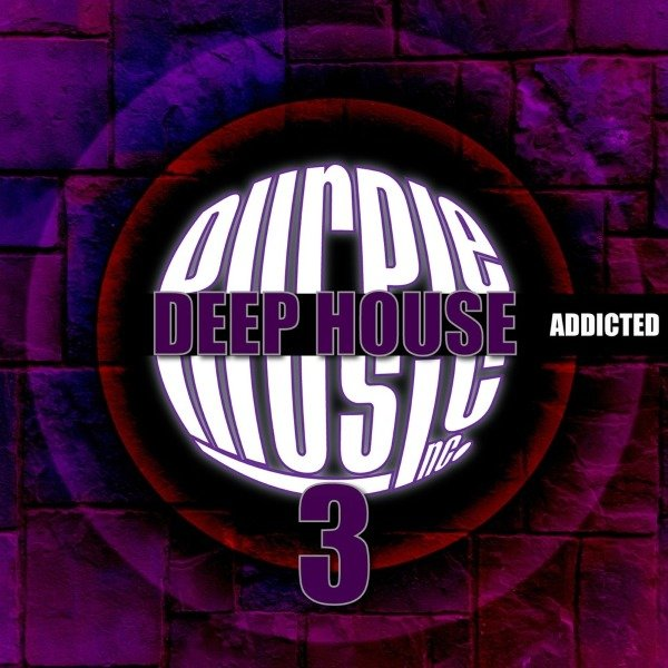 VA - Deep House Addicted, Vol. 3 (2016)