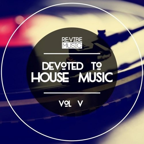 VA - Devoted To House Music Vol.5 (2016)
