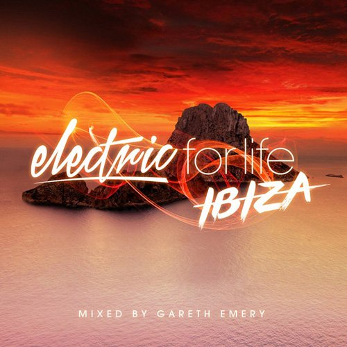 VA -  Electric For Life: Ibiza (Mixed by Gareth Emery) (2016)