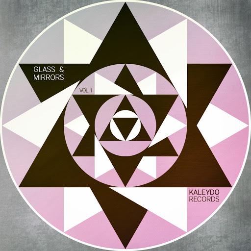 VA - Glass & Mirrors, Vol. 1 - [Kaleydo Records]