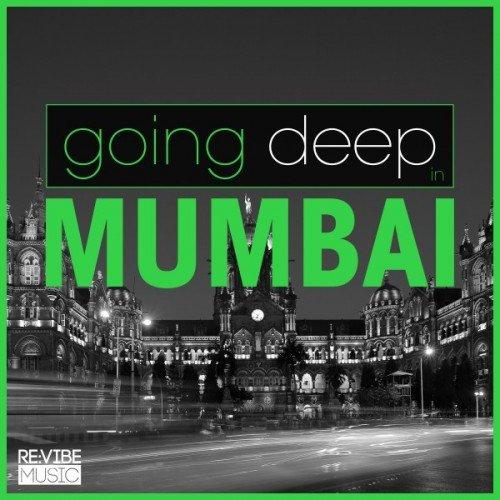 VA - Going Deep in Mumbai (2016)