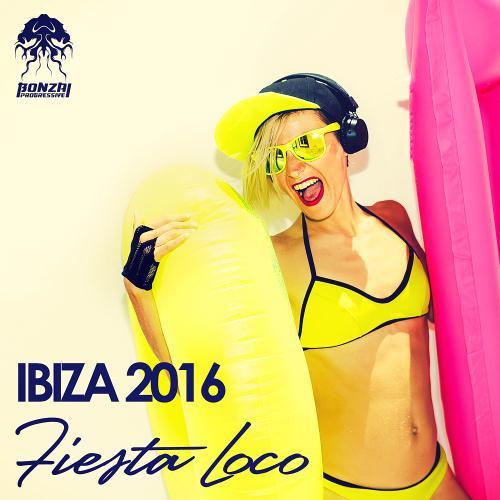 VA - Ibiza 2016 - Fiesta Loco (2016)