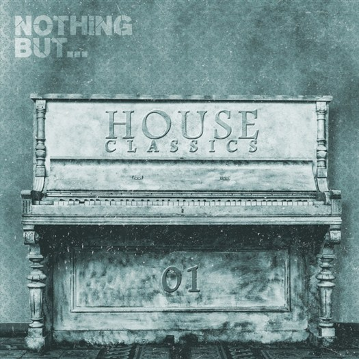 VA - Nothing But... House Classics Vol 1 (2016)