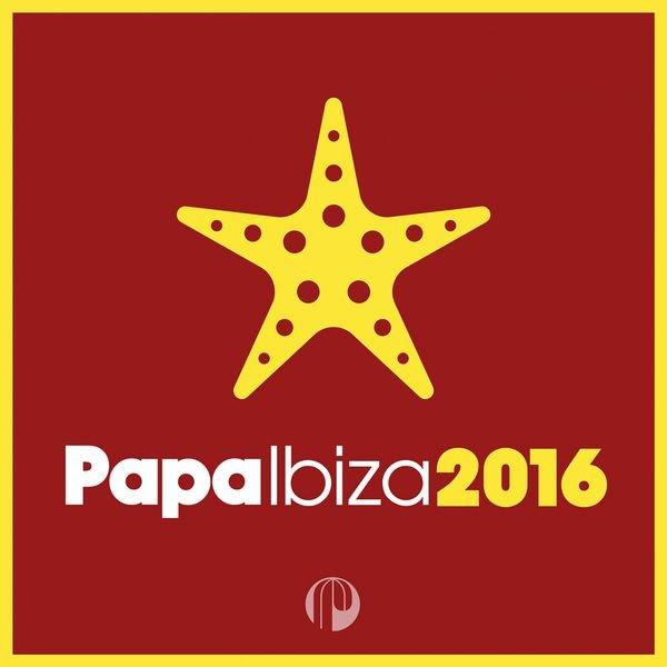 VA - Papa Ibiza 2016